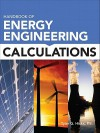 Handbook of Energy Engineering Calculations - Tyler G. Hicks