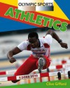 Olympic Sports. Athletics - Clive Gifford