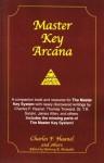 Master Key Arcana - Charles F. Haanel, Anthony R. Michalski