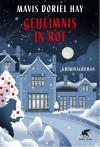 Geheimnis in Rot: Kriminalroman - Mavis Doriel Hay, Barbara Heller
