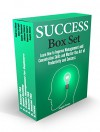 Success Box Set: Learn How to Improve Management and Concentration Skills and Master the Art of Productivity and Success (Amazon fba selling, focus, Project Management) - Andrew Wood, Dona Wright, Daniel Thompson, Michael Moore, Vanessa Rogers, Angela Kinsey