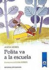 Polita va a la escuela - Alicia Morel