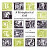 A Metaphorical God: An Abecedary of Images for God - Gail Ramshaw, Rita Corbin
