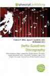 Delta Goodrem Discography - Agnes F. Vandome, John McBrewster, Sam B Miller II