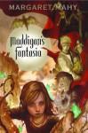 Maddigan's Fantasia - Margaret Mahy
