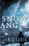 Snow Angel - Jamie Carie