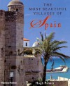 The Most Beautiful Villages of Spain - Hugh Palmer