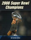 New England Patriots: 2008 Super Bowl Champions - Sports Publishing