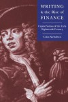 Writing and the Rise of Finance - Colin Nicholson, Howard Erskine-Hill, John Richetti