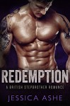 Redemption: A British Stepbrother Romance - Jessica Ashe
