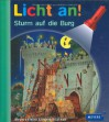 Meyer. Die kleine Kinderbibliothek - Licht an!: Licht an! Sturm auf die Burg: Band 6 - Ute Fuhr, Salah Naoura