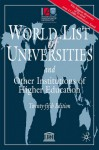 World List Of Universities, 25th Edition: And Other Institutions Of Higher Education (World List Of Universities/Liste Mondiale Des Universites) - International Association of Universities