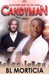 Candyman Book 5 Something New on the Menu Series - B.L. Morticia