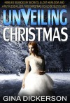 Unveiling Christmas - Gina Dickerson