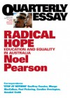Radical Hope: Education and Equality in Australia - Noel Pearson