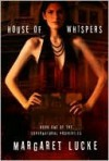 House of Whispers (Other Format) - Margaret Lucke