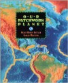 Our Patchwork Planet: The Story of Plate Tectonics - Helen Roney Sattler, Giulio Maestro