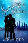 Surviving the Rachel - Aven Ellis