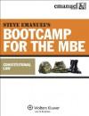 Steve Emanuel's Bootcamp for the MBE: Constitutional Law - Steven L. Emanuel