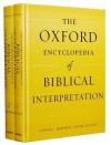 The Oxford Encyclopedia of Biblical Interpretation: 2-Volume Set - Steven L. McKenzie