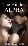 The Hidden Alpha (BBW Werewolf Romance) - Joanna Wilson