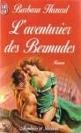 L'aventurier Des Bermudes - Barbara Hazard