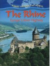 The Rhine: Europe's River Highway (Rivers Around the World) - Gary Miller