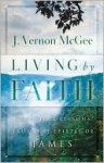 Living by Faith - J. Vernon McGee