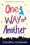 One Way or Another - Colleen Coleman