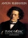 Anton Rubinstein Piano Music - Anton Rubinstein