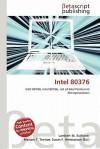 Intel 80376 - Lambert M. Surhone, Mariam T. Tennoe, Susan F. Henssonow
