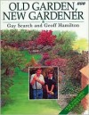 Old Garden, New Gardener - Gay Search, Geoff Hamilton