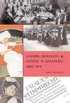 Gender, Feminism, & Fiction in Germany, 1840-1914 - Chris Weedon