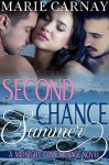Second Chance Summer: Menage Romance Novel (Midnight Cove Menage Book 1) - Marie Carnay