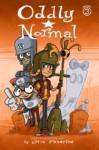 Oddly Normal Book 3 - Otis Frampton