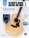 Alfred's Basic Guitar Method, Bk 1: The Most Popular Method for Learning How to Play, Book, DVD & Enhanced CD (Browsable) - Alfred Publishing Company Inc.