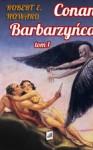 Conan Barbarzyńca - Zbigniew A. Królicki, Robert E. Howard