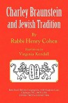 Charley Braunstein and Jewish Tradition - Henry Cohen