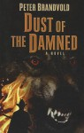 Dust of the Damned - Peter Brandvold