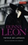 Ystävä sä lapsien (Komisario Brunetti, #16) - Donna Leon