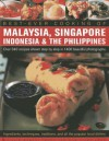 Best -Ever Cooking of Malaysia, Singapore, Indonesia & the Philippines: Over 340 Recipes Shown Step by Step in 1400 Beautiful Photographs; Ingredients, Techniques, Traditions and All the Popular Local Dishes - Terry Tan, Vilma Laus