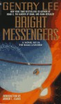 Bright Messengers: A New Novel Set in the Rama Universe - Gentry Lee