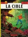 La Cible - Jacques Martin