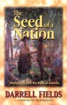 The Seed of a Nation : Reconciling with the Birth of America - Darrell Fields