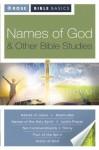 Rose Bible Basics: Names of God & Other Bible Studies - Timothy Paul Jones