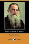 Reminiscences of Tolstoy (Dodo Press) - Count Ilya Tolstoy, George Calderon