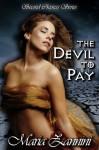 The Devil To Pay - Maria Zannini