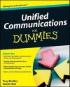 Unified Communications For Dummies - Tony Bradley, Dante Sarigumba