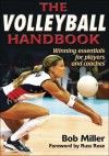 The Volleyball Handbook - Bob Miller