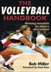 The Volleyball Handbook - Bob Miller